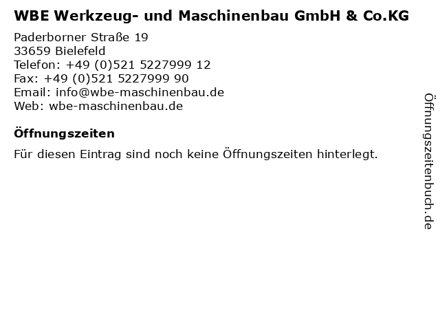 WBE Werkzeug- und Maschinenbau GmbH & Co.KG in Bielefeld: Adresse und Öffnungszeiten