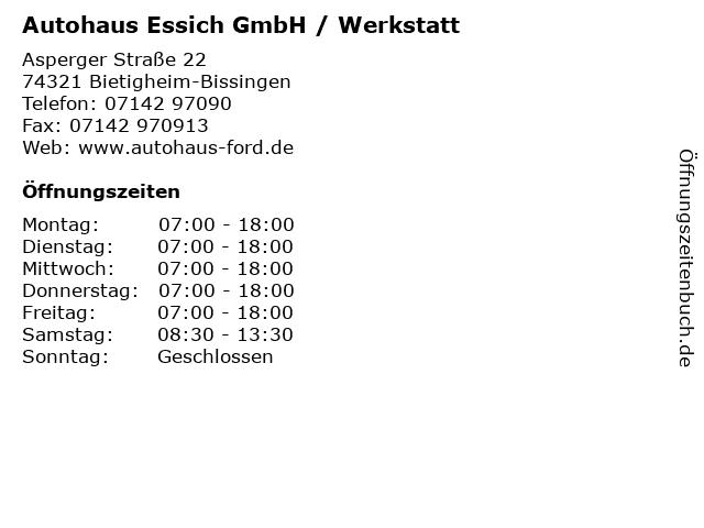 Autohaus Essich GmbH / Werkstatt in Bietigheim-Bissingen: Adresse und Öffnungszeiten