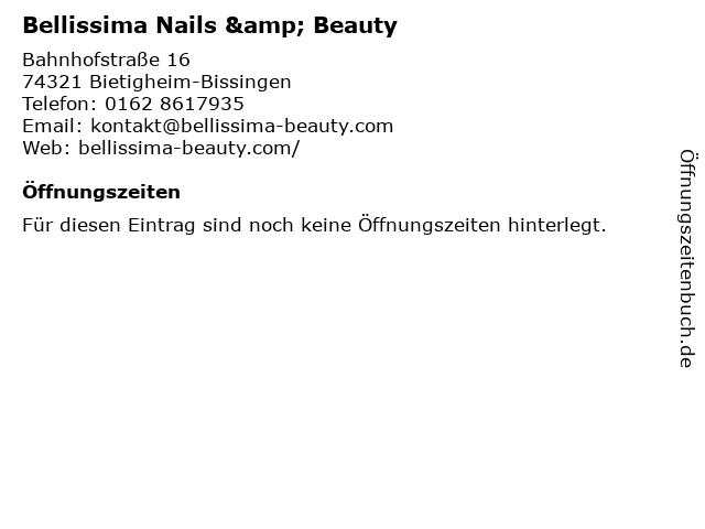 Bellissima Nails & Beauty in Bietigheim-Bissingen: Adresse und Öffnungszeiten