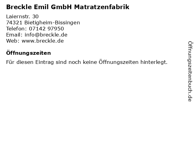 Breckle Emil GmbH Matratzenfabrik in Bietigheim-Bissingen: Adresse und Öffnungszeiten