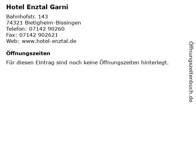 Hotel Enztal Garni in Bietigheim-Bissingen: Adresse und Öffnungszeiten