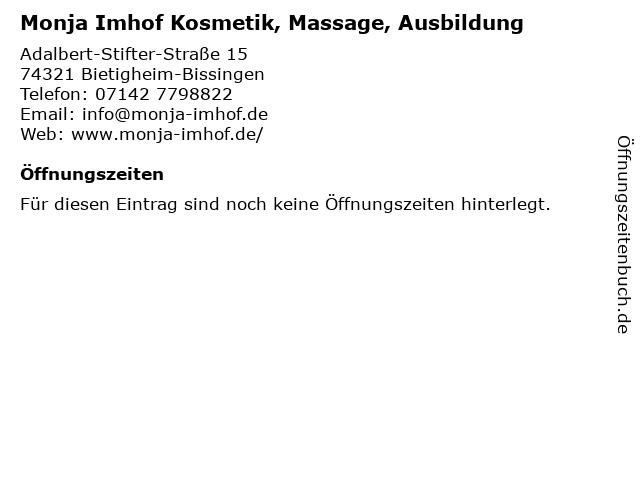 Monja Imhof Kosmetik, Massage, Ausbildung in Bietigheim-Bissingen: Adresse und Öffnungszeiten
