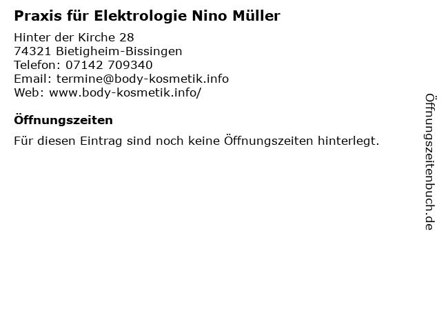Praxis für Elektrologie Nino Müller in Bietigheim-Bissingen: Adresse und Öffnungszeiten