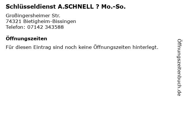 Schlüsseldienst A.SCHNELL ? Mo.-So. in Bietigheim-Bissingen: Adresse und Öffnungszeiten