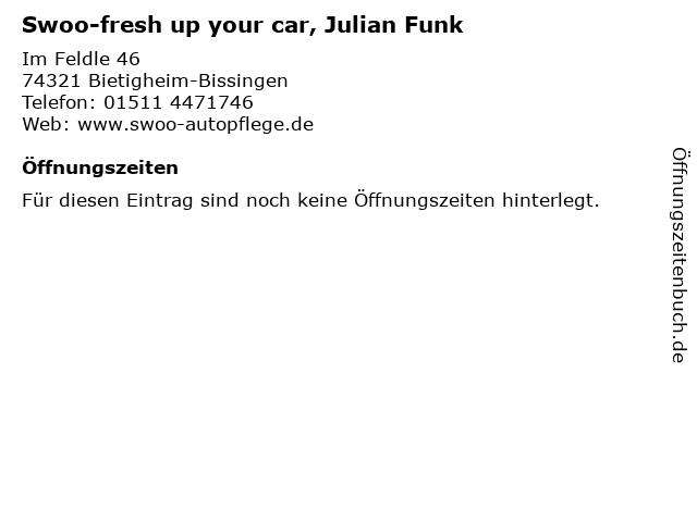 Swoo-fresh up your car, Julian Funk in Bietigheim-Bissingen: Adresse und Öffnungszeiten