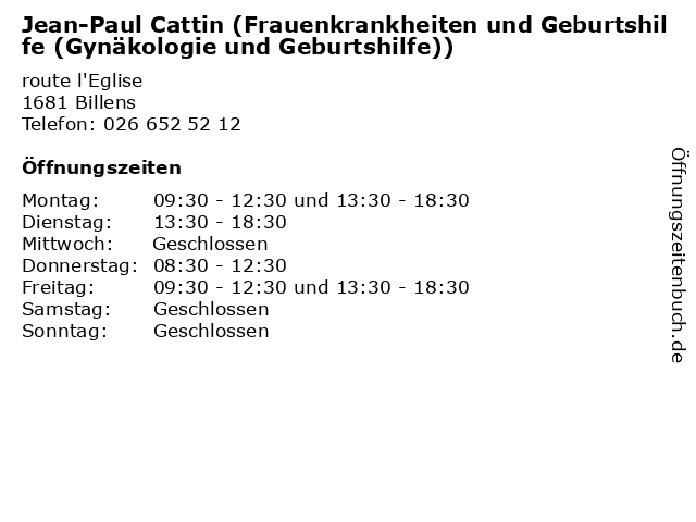Jean-Paul Cattin (Frauenkrankheiten und Geburtshilfe (Gynäkologie und Geburtshilfe)) in Billens: Adresse und Öffnungszeiten