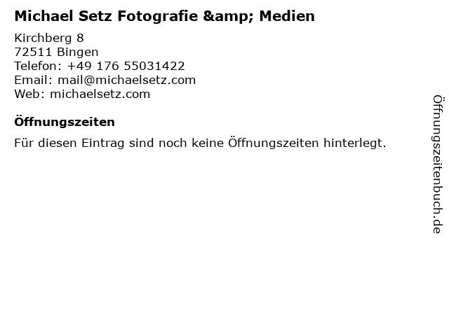 Michael Setz Fotografie & Medien in Bingen: Adresse und Öffnungszeiten
