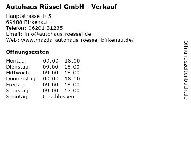 Autohaus Rössel GmbH - Verkauf in Birkenau: Adresse und Öffnungszeiten