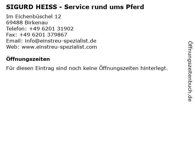 SIGURD HEISS - Service rund ums Pferd in Birkenau: Adresse und Öffnungszeiten