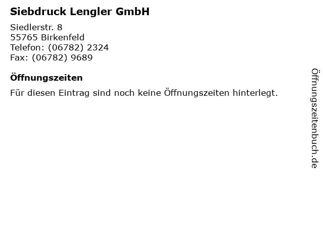 Siebdruck Lengler GmbH in Birkenfeld: Adresse und Öffnungszeiten