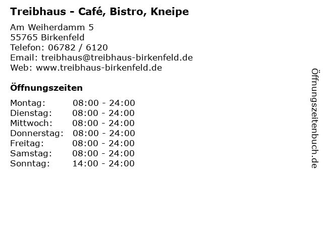 Treibhaus in Birkenfeld: Adresse und Öffnungszeiten
