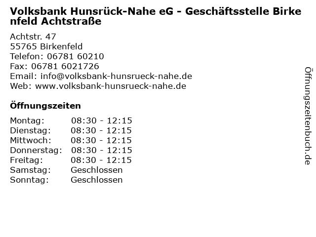 Volksbank Hunsrück-Nahe eG - Geschäftsstelle Birkenfeld Achtstraße in Birkenfeld: Adresse und Öffnungszeiten