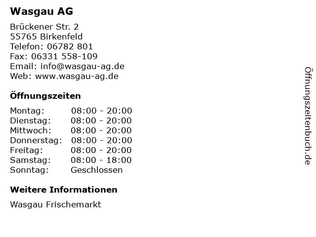 Wasgau AG in Birkenfeld: Adresse und Öffnungszeiten