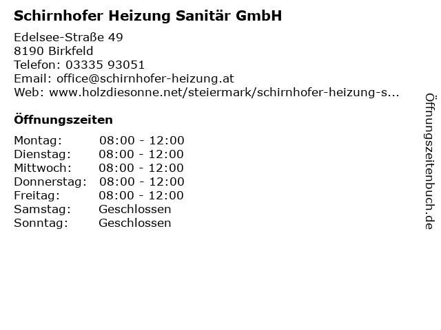 Schirnhofer Heizung Sanitär GmbH in Birkfeld: Adresse und Öffnungszeiten