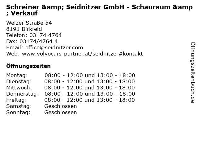 Schreiner & Seidnitzer GmbH - Schauraum & Verkauf in Birkfeld: Adresse und Öffnungszeiten