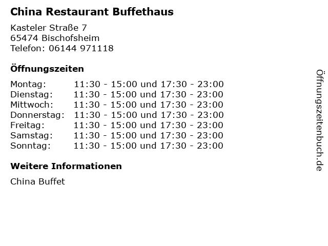 China Restaurant Buffethaus in Bischofsheim: Adresse und Öffnungszeiten