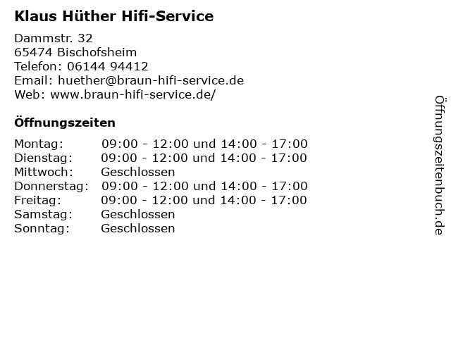Klaus Hüther Hifi-Service in Bischofsheim: Adresse und Öffnungszeiten