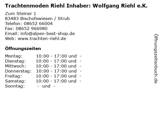 Trachtenmoden Riehl Inhaber: Wolfgang Riehl e.K. in Bischofswiesen / Strub: Adresse und Öffnungszeiten