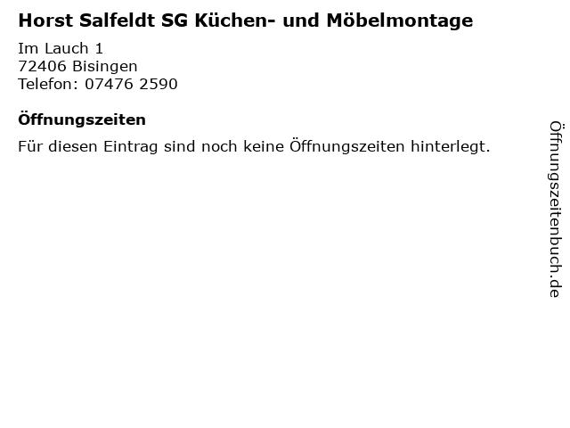 Horst Salfeldt SG Küchen- und Möbelmontage in Bisingen: Adresse und Öffnungszeiten