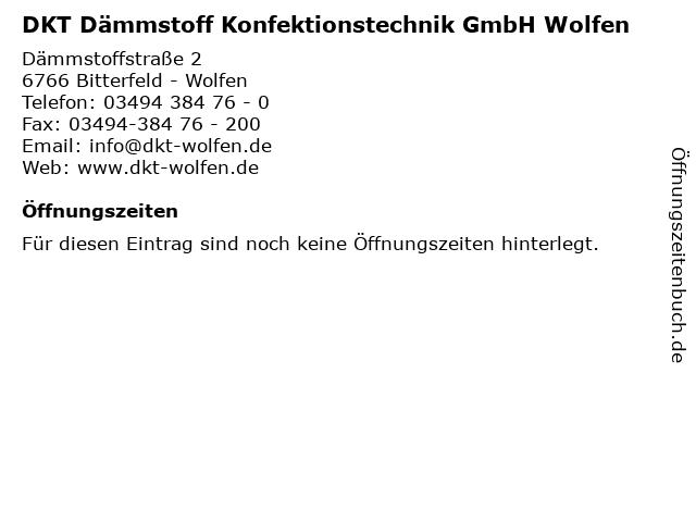 DKT Dämmstoff Konfektionstechnik GmbH Wolfen in Bitterfeld - Wolfen: Adresse und Öffnungszeiten