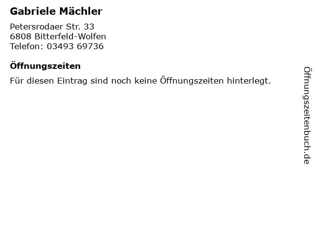 Gabriele Mächler in Bitterfeld-Wolfen: Adresse und Öffnungszeiten