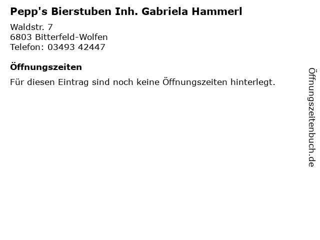 Pepp's Bierstuben Inh. Gabriela Hammerl in Bitterfeld-Wolfen: Adresse und Öffnungszeiten