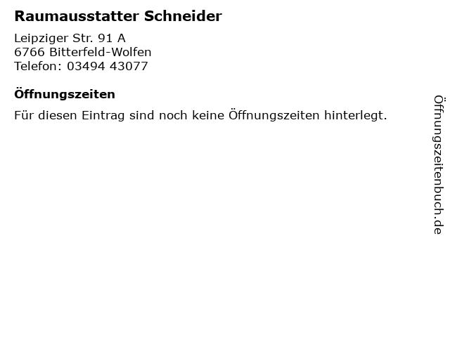 Raumausstatter Schneider in Bitterfeld-Wolfen: Adresse und Öffnungszeiten