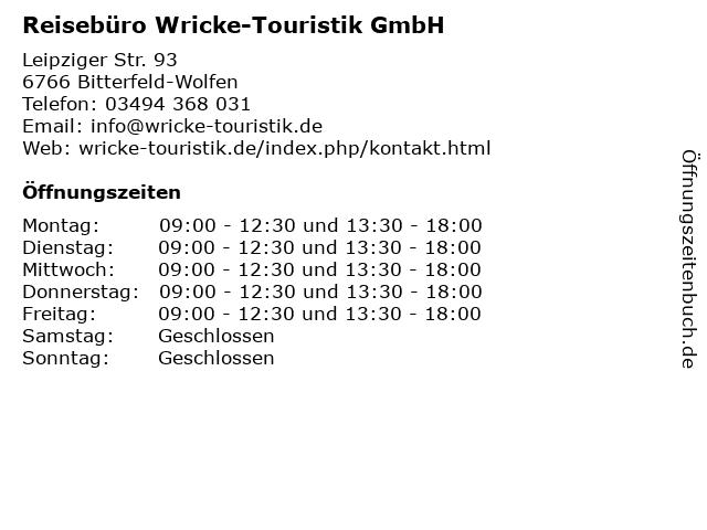 Reisebüro Wricke-Touristik GmbH in Bitterfeld-Wolfen: Adresse und Öffnungszeiten