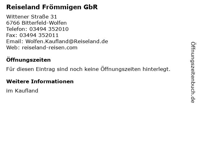 Reiseland Frömmigen GbR in Bitterfeld-Wolfen: Adresse und Öffnungszeiten