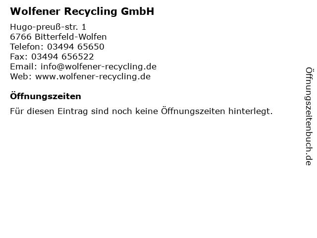 Wolfener Recycling GmbH in Bitterfeld-Wolfen: Adresse und Öffnungszeiten
