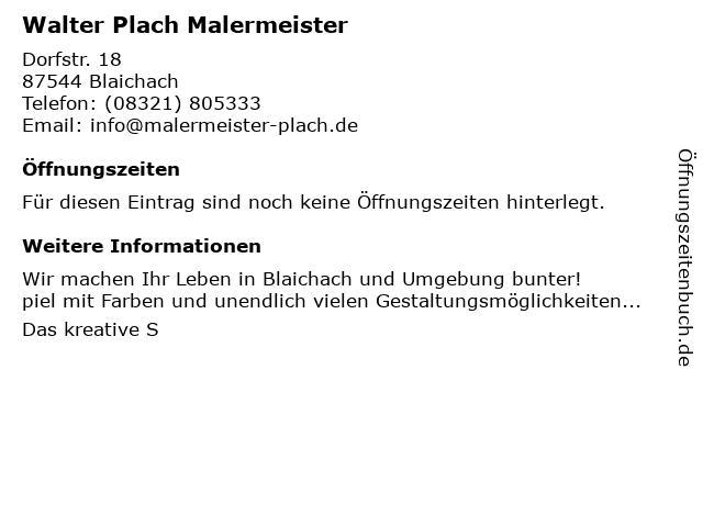 Walter Plach Malermeister in Blaichach: Adresse und Öffnungszeiten