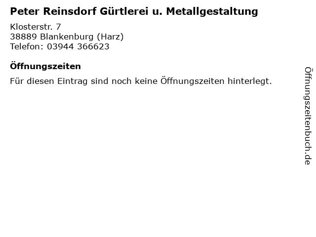 Peter Reinsdorf Gürtlerei u. Metallgestaltung in Blankenburg (Harz): Adresse und Öffnungszeiten
