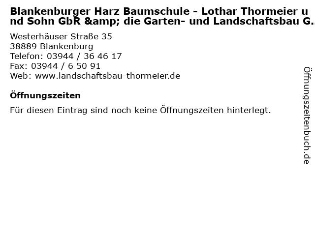 Blankenburger Harz Baumschule - Lothar Thormeier und Sohn GbR & die Garten- und Landschaftsbau GmbH - Thormeier in Blankenburg: Adresse und Öffnungszeiten