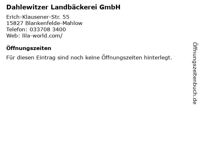 Dahlewitzer Landbäckerei GmbH in Blankenfelde-Mahlow: Adresse und Öffnungszeiten