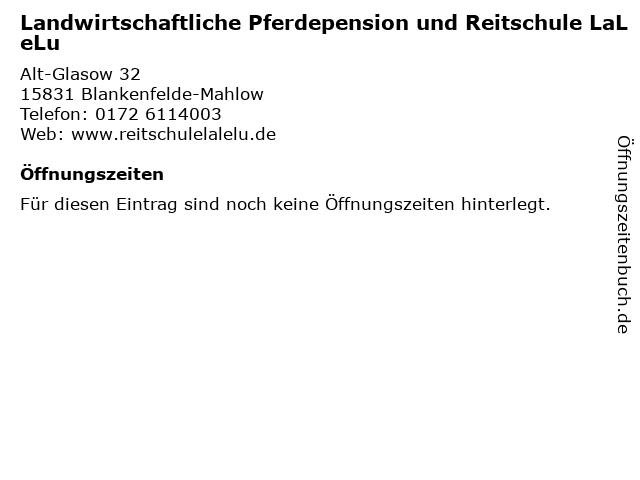 Landwirtschaftliche Pferdepension und Reitschule LaLeLu in Blankenfelde-Mahlow: Adresse und Öffnungszeiten