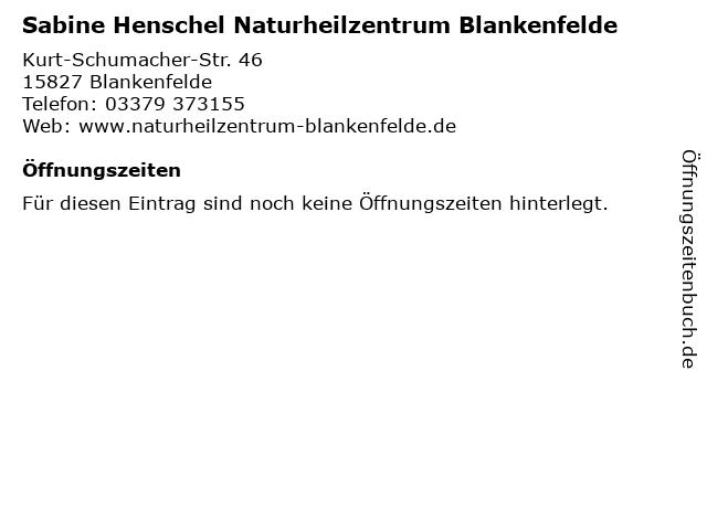 Sabine Henschel Naturheilzentrum Blankenfelde in Blankenfelde: Adresse und Öffnungszeiten
