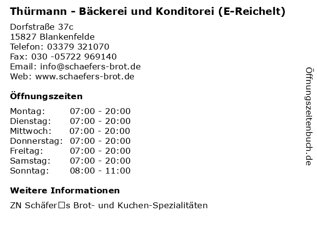 Thürmann - Bäckerei und Konditorei (E-Reichelt) in Blankenfelde: Adresse und Öffnungszeiten