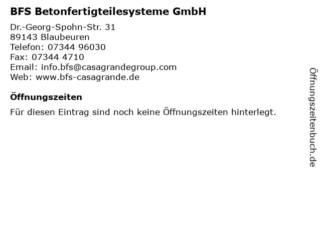 BFS Betonfertigteilesysteme GmbH in Blaubeuren: Adresse und Öffnungszeiten