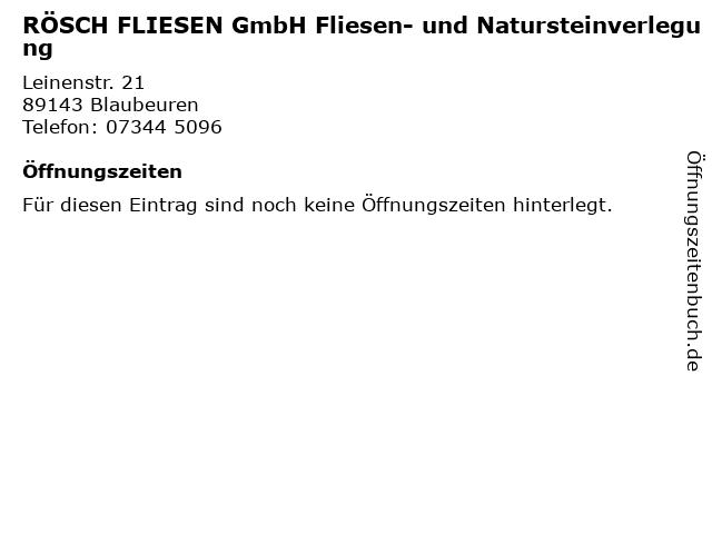 RÖSCH FLIESEN GmbH Fliesen- und Natursteinverlegung in Blaubeuren: Adresse und Öffnungszeiten