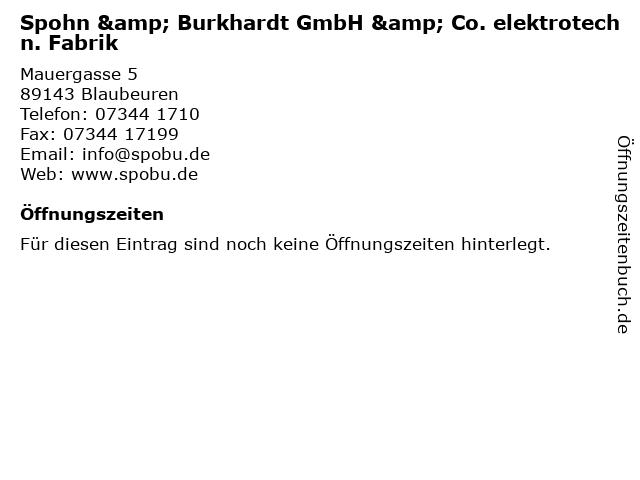 Spohn & Burkhardt GmbH & Co. elektrotechn. Fabrik in Blaubeuren: Adresse und Öffnungszeiten