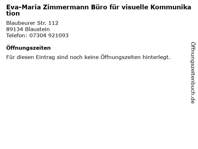 Eva-Maria Zimmermann Büro für visuelle Kommunikation in Blaustein: Adresse und Öffnungszeiten