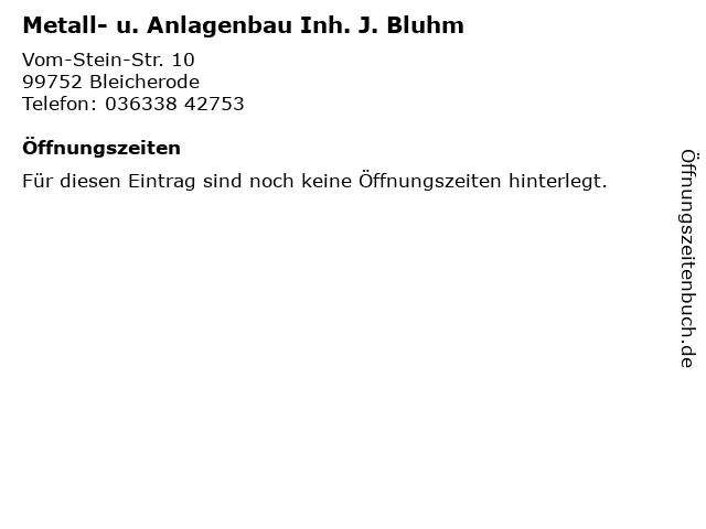 Metall- u. Anlagenbau Inh. J. Bluhm in Bleicherode: Adresse und Öffnungszeiten