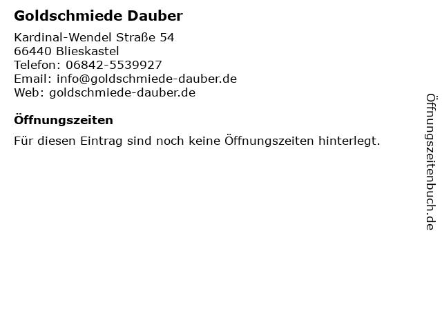 Goldschmiede Dauber in Blieskastel: Adresse und Öffnungszeiten