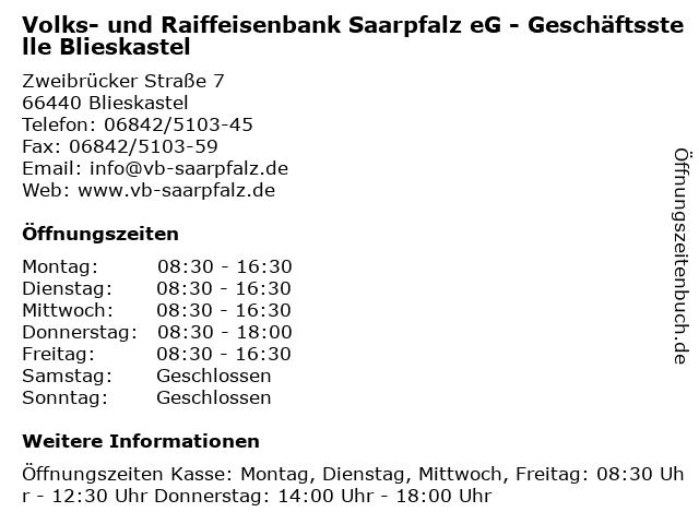 u1405Öffnungszeiten u201eVolks und Raiffeisenbank Saarpfalz eG Geschäftsstelle Blieskastel