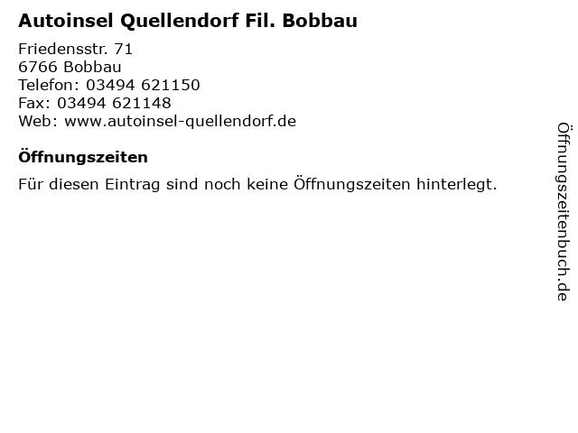 Autoinsel Quellendorf Fil Bobbau In Adresse Und Offnungszeiten