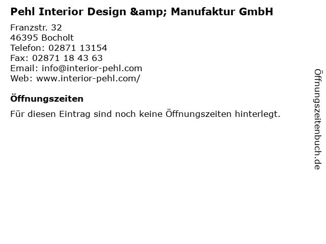 Pehl Interior Design & Manufaktur GmbH in Bocholt: Adresse und Öffnungszeiten