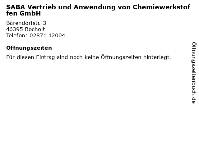 SABA Vertrieb und Anwendung von Chemiewerkstoffen GmbH in Bocholt: Adresse und Öffnungszeiten