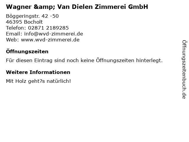Wagner & Van Dielen Zimmerei GmbH in Bocholt: Adresse und Öffnungszeiten