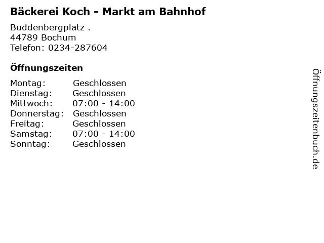 Bäckerei Koch - Markt am Bahnhof in Bochum: Adresse und Öffnungszeiten