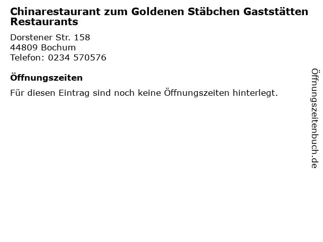 Chinarestaurant zum Goldenen Stäbchen Gaststätten Restaurants in Bochum: Adresse und Öffnungszeiten